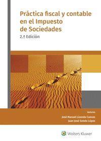 PRÁCTICA FISCAL Y CONTABLE EN EL IMPUESTO DE SOCIEDADES (2.ª EDICIÓN)