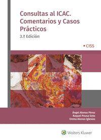 CONSULTAS AL ICAC. COMENTARIOS Y CASOS PRÁCTICOS (3.ª EDICIÓN)
