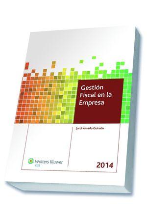 GESTIÓN FISCAL EN LA EMPRESA 2014