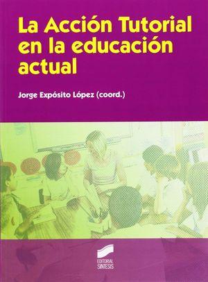 LA ACCIÓN TUTORIAL EN LA EDUCACIÓN ACTUAL