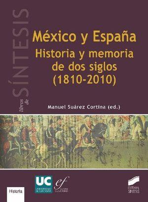 MEXICO Y ESPAÑA. HISTORIA Y MEMORIA DE DOS SIGLOS