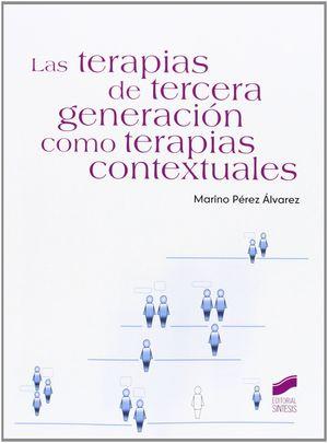 LAS TERAPIAS DE TERCERA GENERACIÓN COMO TERAPIAS CONTEXTUALES