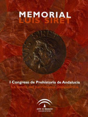 MEMORIAL LUIS SIRET,I CONGRESO DE PREHISTORIA DE ANDALUCIA