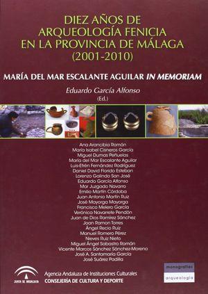 DIEZ AÑOS DE ARQUEOLOGÍA FENICIA EN LA PROVINCIA DE MÁLAGA, 2001-2010
