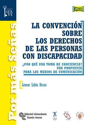 LA CONVENCION SOBRE LOS DERECHOS DE LAS PERSONAS CON DISCAPACIDAD