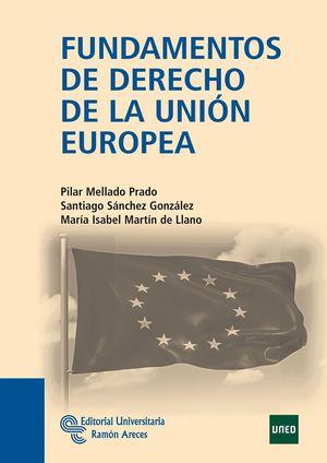 FUNDAMENTOS DE DERECHO DE LA UNION EUROPEA