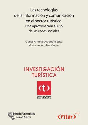 LAS TECNOLOGÍAS DE LA INFORMACIÓN Y COMUNICACIÓN EN EL SECTOR TURÍSTICO