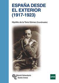 ESPAÑA DESDE EL EXTERIOR (1917 - 1923)