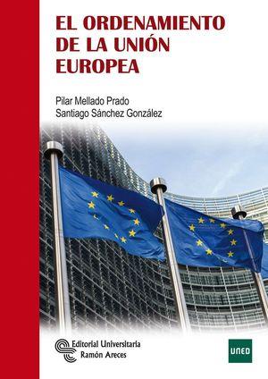 EL ORDENAMIENTO DE LA UNION EUROPEA