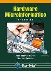HARDWARE MICROINFORMATICO. 6ª EDICION. INCLUYE CD-ROM