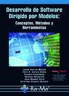 DESARROLLO DE SOFTWARE DIRIGIDO POR MODELOS CONCEPTOS METODOS Y