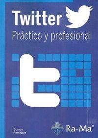 TWITTER PRACTICO Y PROFESIONAL