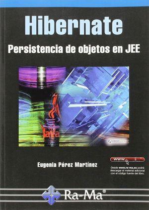HIBERNATE PERSISTENCIA DE OBJETOS EN JEE