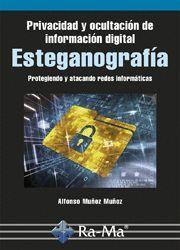PRIVACIDAD Y OCULTACION DE INFORMACION DIGITAL ESTEGANOGRAFIA