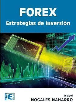 FOREX. ESTRATEGIAS DE INVERSION