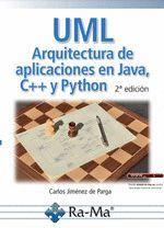 UML ARQUITECTURA DE APLICACIONES EN JAVA C++ Y PYTHON 2'ED