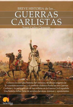 BREVE HISTORIA GUERRAS CARLISTAS