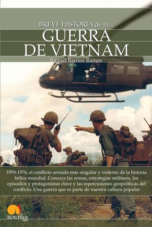 BREVE HISTORIA DE LA GUERRA VIETNAM