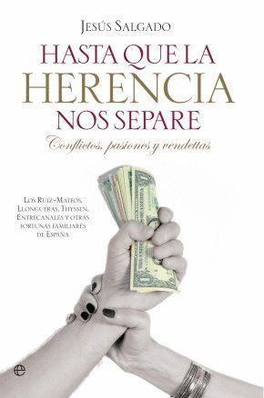 HASTA QUE LA HERENCIA NOS SEPARE