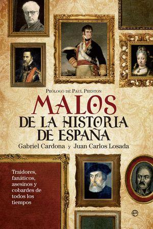 LOS MALOS MÁS MALVADOS DE LA HISTORIA DE ESPAÑA