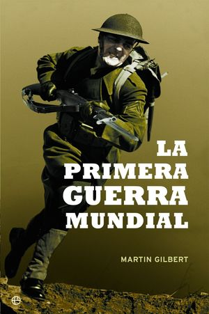LA PRIMERA GUERRA MUNDIAL (15 ANIVERSARIO)