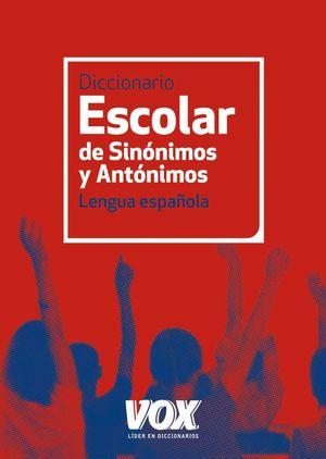 DICCIONARIO ESCOLAR DE SINONIMOS Y ANTONIMOS