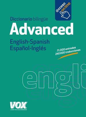 DICCIONARIO ADVANCED ENGLISH-SPANISH / ESPAÑOL-INGLES