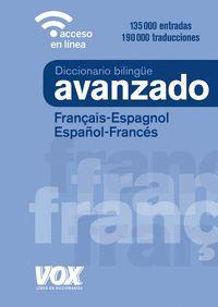 DICCIONARIO BILINGUE AVANZADO FRANÇAIS-ESPAGNOL / ESPAÑOL-FRANCÉS