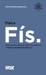 FÍSICA. DICCIONARIO ESENCIAL