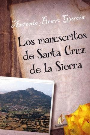 LOS MANUSCRITOS DE SANTA CRUZ DE LA SIERRA