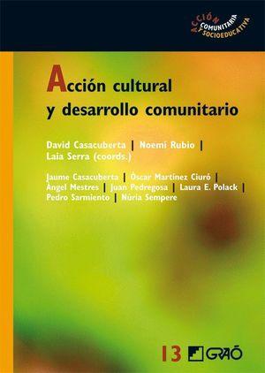 ACCIÓN CULTURAL Y DESARROLLO COMUNITARIO