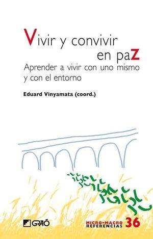 VIVIR Y CONVIVIR EN PAZ
