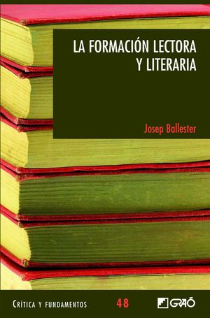 LA FORMACION LECTORA Y LITERARIA