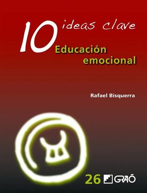 10 IDEAS CLAVE EDUCACION EMOCIONAL
