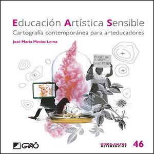 EDUCACIÓN ARTÍSTICA SENSIBLE