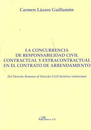 LA CONCURRENCIA DE RESPONSABILIDAD CIVIL CONTRACTUAL Y EXTRACONTRACTUAL EN EL CO