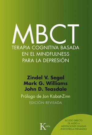 MBCT TERAPIA COGNITIVA BASADA EN EL MINDFULNESS PARA LA
