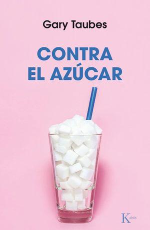 CONTRA EL AZÚCAR