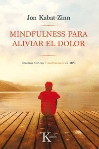 MINDFULNESS PARA ALIVIAR EL DOLOR (+ CD)