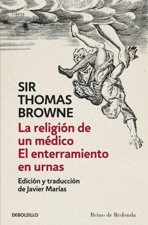 LA RELIGIÓN DE UN MÉDICO  EL ENTERRAMIENTO EN URNAS