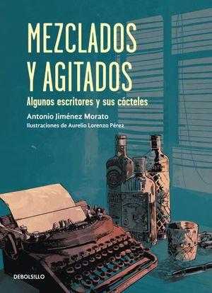 MEZCLADOS Y AGITADOS