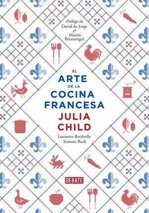 EL ARTE DE LA COCINA FRANCESA