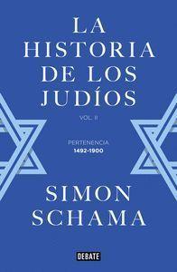 LA HISTORIA DE LOS JUDÍOS VOL.2 PERTENENCIA 1492-1900