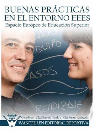 BUENAS PRÁCTICAS EN EL ENTORNO EEES, ESPACIO EUROPEO DE EDUCACIÓN SUPERIOR