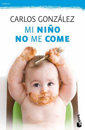 MI NIÑO NO ME COME