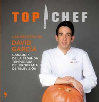 TOP CHEF LAS RECETAS DE DAVID GARCIA