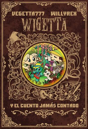 WIGETTA Y EL CUENTO JAMAS CONTADO (INCLUYE POSTER)