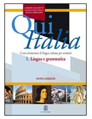 QUI ITALIA ? 1. LINGUA E GRAMMATICA