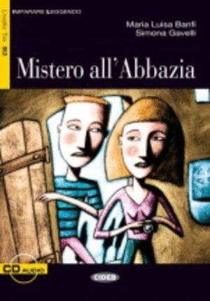 MISTERO ALL ABBAZIA + CD (NIVEL 3 B2)