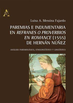 PAREMIAS E INDUMENTARIA EN 'REFRANES O PROVERBIOS EN ROMANCE'